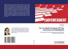 Bookcover of An In-depth Analysis Of The Potentials Of MGNREGS