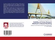 Bookcover of Validity of Finite Element Method in Biaxial Buckling