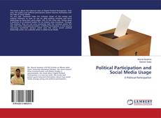 Bookcover of Political Participation and Social Media Usage