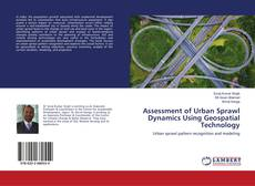 Bookcover of Assessment of Urban Sprawl Dynamics Using Geospatial Technology