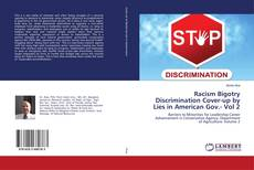 Bookcover of Racism Bigotry Discrimination Cover-up by Lies in American Gov.- Vol 2