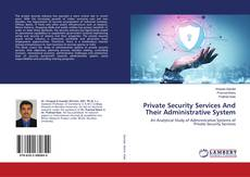 Portada del libro de Private Security Services And Their Administrative System