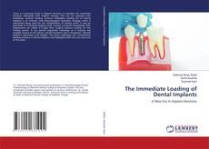 Обложка The Immediate Loading of Dental Implants