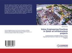 Value Engineering Practices in Qatar at Infrastructure projects的封面