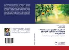 Couverture de Pharmacological Evaluation of Plant Derived Flavonoid Hesperidin