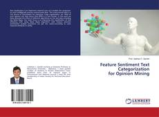 Buchcover von Feature Sentiment Text Categorization for Opinion Mining