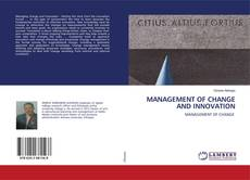 Couverture de MANAGEMENT OF CHANGE AND INNOVATION