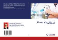 Bookcover of Diseases of the Skin – A Quick Review
