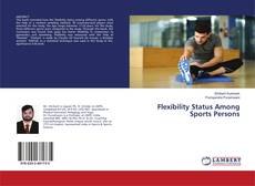 Bookcover of Flexibility Status Among Sports Persons