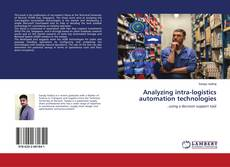 Bookcover of Analyzing intra-logistics automation technologies