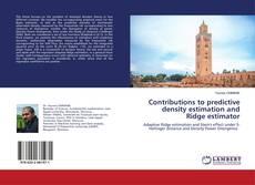 Обложка Contributions to predictive density estimation and Ridge estimator