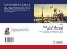 Bookcover of Well Log Analysis and Geochemical Data