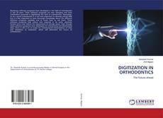 Couverture de DIGITIZATION IN ORTHODONTICS