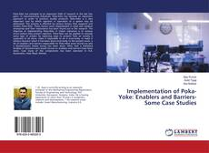 Bookcover of Implementation of Poka-Yoke: Enablers and Barriers- Some Case Studies