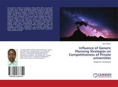Couverture de Influence of Generic Planning Strategies on Competitiveness of Private universities