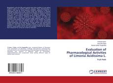 Couverture de Evaluation of Pharmacological Activities of Limonia Acidissima L.