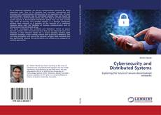 Bookcover of Cybersecurity and Distributed Systems