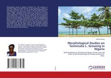 Bookcover of Morphological Studies on Terminalia L. Growing in Nigeria