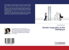 Bookcover of Gender Inequality at the Workplace