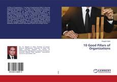 Bookcover of 10 Good Pillars of Organizations