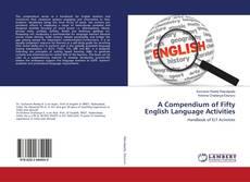 Copertina di A Compendium of Fifty English Language Activities