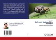 Portada del libro de Biological studies of the Housefly
