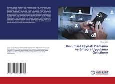 Kurumsal Kaynak Planlama ve Entegre Uygulama Geliştirme kitap kapağı