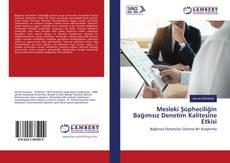 Mesleki Şüpheciliğin Bağımsız Denetim Kalitesine Etkisi kitap kapağı