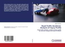Buchcover von Road Traffic Accidents: Analysis of Injury Profile