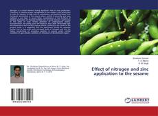 Bookcover of Effect of nitrogen and zinc application to the sesame