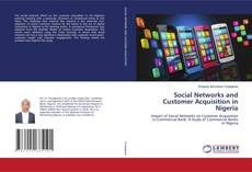Bookcover of Social Networks and Customer Acquisition in Nigeria