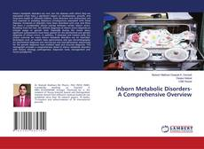 Inborn Metabolic Disorders- A Comprehensive Overview的封面