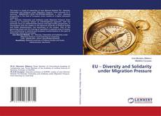 Bookcover of EU – Diversity and Solidarity under Migration Pressure