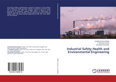 Copertina di Industrial Safety Health and Environmental Engineering