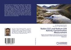 Radon-222 and Radium-226 Activity Concentration Measurement kitap kapağı