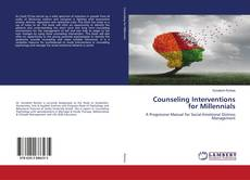 Couverture de Counseling Interventions for Millennials
