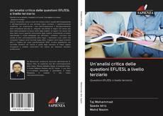 Copertina di Un'analisi critica delle questioni EFL/ESL a livello terziario
