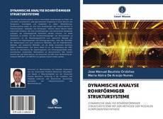 Обложка DYNAMISCHE ANALYSE ROHRFÖRMIGER STRUKTURSYSTEME