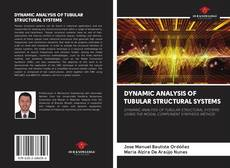 Обложка DYNAMIC ANALYSIS OF TUBULAR STRUCTURAL SYSTEMS