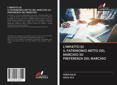 L'IMPATTO DI IL PATRIMONIO NETTO DEL MARCHIO SU PREFERENZA DEL MARCHIO kitap kapağı