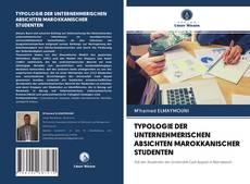 Bookcover of TYPOLOGIE DER UNTERNEHMERISCHEN ABSICHTEN MAROKKANISCHER STUDENTEN