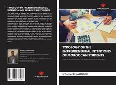 Buchcover von TYPOLOGY OF THE ENTREPRENEURIAL INTENTIONS OF MOROCCAN STUDENTS