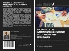 Capa do livro de TIPOLOGÍA DE LAS INTENCIONES EMPRESARIALES DE LOS ESTUDIANTES MARROQUÍES