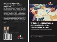 Обложка TIPOLOGIA DELLE INTENZIONI IMPRENDITORIALI DEGLI STUDENTI MAROCCHINI