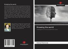 Bookcover of Knowing the world