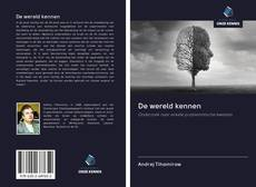 Bookcover of De wereld kennen