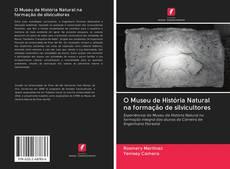 Bookcover of O Museu de História Natural na formação de silvicultores