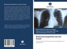 Bookcover of Brokoneumopathien bei der Arbeit