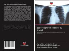 Обложка Les broconeumopathies au travail