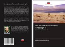 Bookcover of Les nouveaux horizons des catastrophes